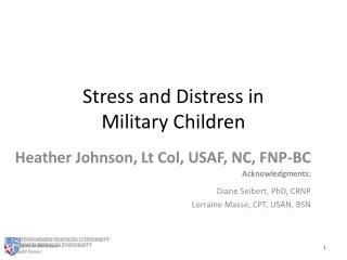 Stress and Distress in  Military Children