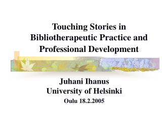 Touching Stories in Bibliotherapeutic Practice and Professional Development