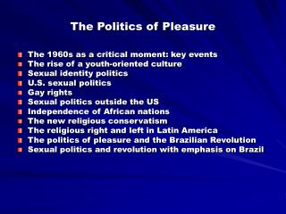 The Politics of Pleasure