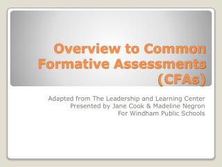 Overview to Common Formative Assessments CFAs