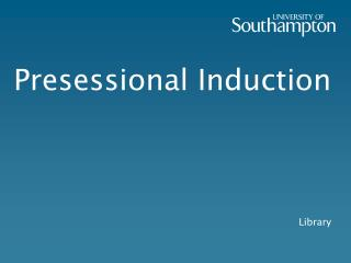Presessional  Induction