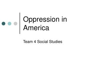 Oppression in America