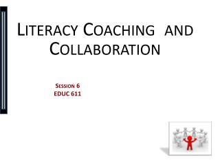 Literacy Coaching  and Collaboration