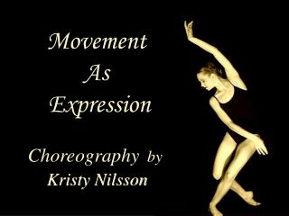 Movement  As  Expression