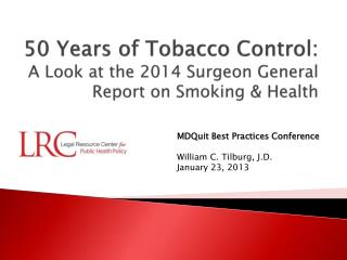50 Years of Tobacco Control:  A Look at the 2014 Surgeon General Report on Smoking & Health