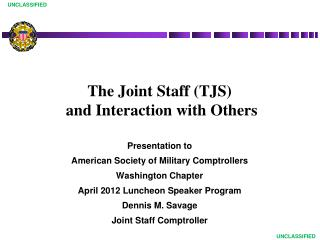 The Joint Staff (TJS)  and Interaction with Others