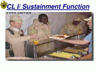 CL I/ Sustainment Function
