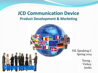 JCD Communication Device Product Development & Marketing