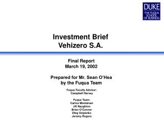 Investment Brief Vehizero S.A.