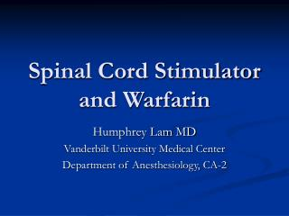 Spinal Cord Stimulator and Warfarin