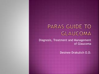 Paras  Guide to Glaucoma