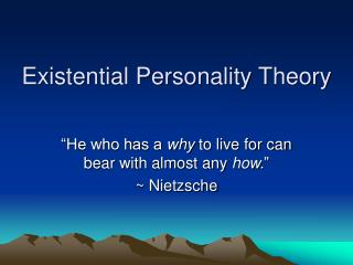 Existential Personality Theory