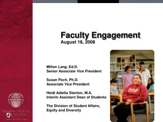 Faculty Engagement August 18, 2008