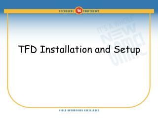 TFD Installation and Setup