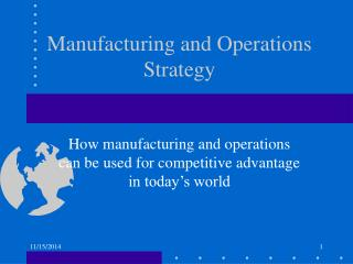 Manufacturing and Operations Strategy