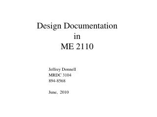 Design Documentation in  ME 2110