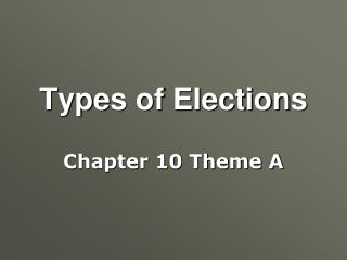 Types of Elections