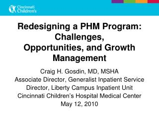 Redesigning a PHM Program: Challenges, Opportunities, and Growth Management