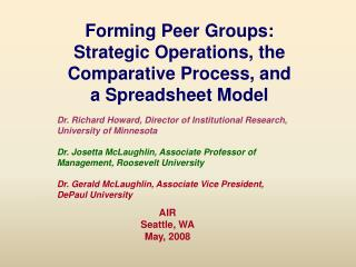 Forming Peer Groups: Strategic Operations, the Comparative Process, and a Spreadsheet Model