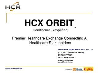HCX ORBIT TM Healthcare Simplified