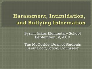 Harassment, Intimidation, and Bullying Information