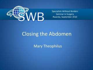 Closing the Abdomen