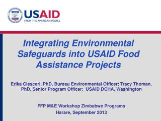 Integrating Environmental Safeguards into USAID Food Assistance Projects