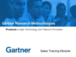 Gartner Research Methodologies
