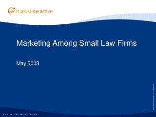 Marketing Among Small Law Firms   May 2008