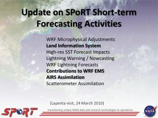 Update on SPoRT Short-term Forecasting Activities
