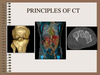PRINCIPLES OF CT