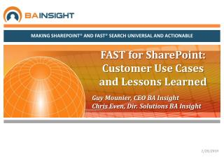 FAST for SharePoint: Customer Use Cases and Lessons Learned