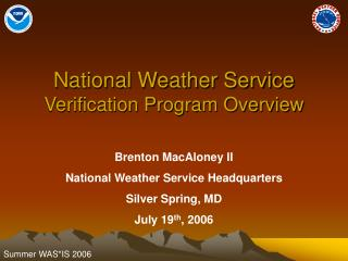 National Weather Service  Verification Program Overview