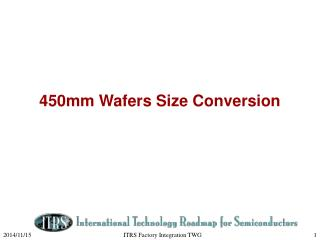 450mm Wafers Size Conversion