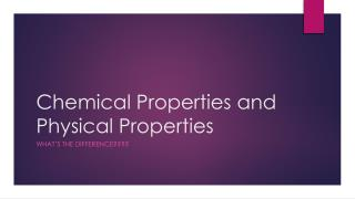 Chemical Properties and Physical Properties