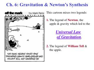 Ch. 6: Gravitation & Newton's Synthesis