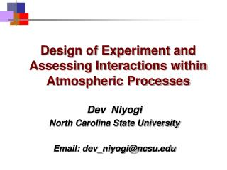 Design of Experiment and Assessing Interactions within Atmospheric Processes