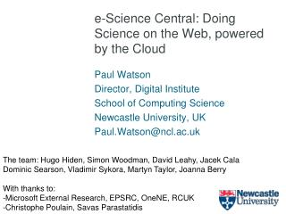 e-Science Central: Doing Science on the Web, powered by  the Cloud