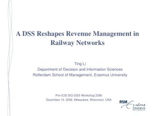 A DSS Reshapes Revenue Management in Railway Networks