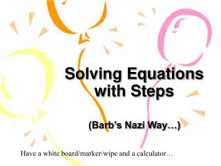 Solving Equations with Steps