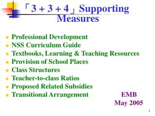 「 3 + 3 + 4 」 Supporting Measures Professional Development  NSS Curriculum Guide