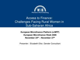 Access to Finance:  Challenges Facing Rural Women in  Sub-Saharan Africa