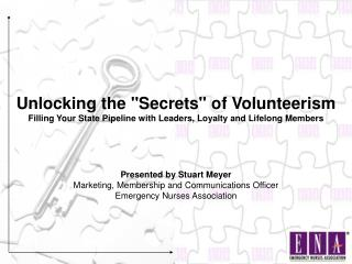 "Unlocking the ""Secrets"" of Volunteerism"