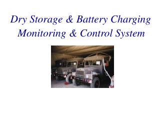Dry Storage & Battery Charging