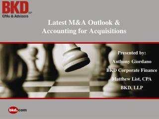 Latest M&A Outlook &  Accounting for Acquisitions