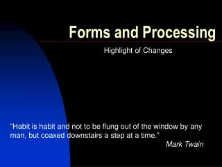 Forms and Processing