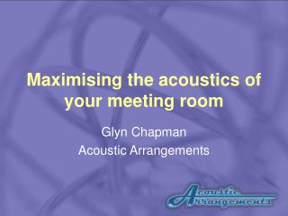 Maximising the acoustics of your meeting room