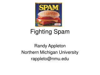 Fighting Spam