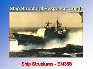 Ship Structural Response: Loads