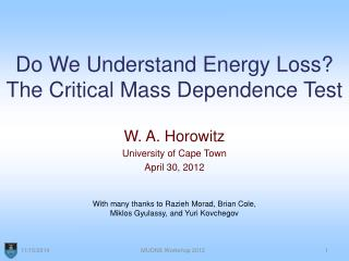 Do We Understand Energy Loss? The Critical Mass Dependence Test